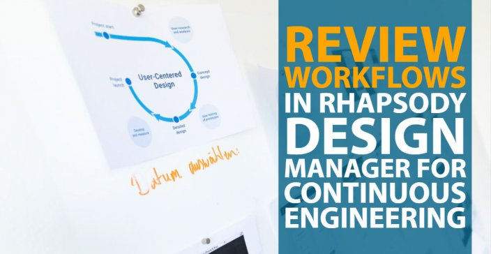 Review Workflows in Rhapsody Design Manager for Continuous Engineering