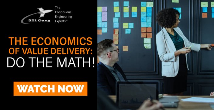 The Economics of Value Delivery: Do the Math!