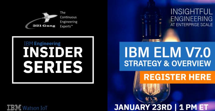321Gang- IBM ELM v7.0 - Strategy & Overview
