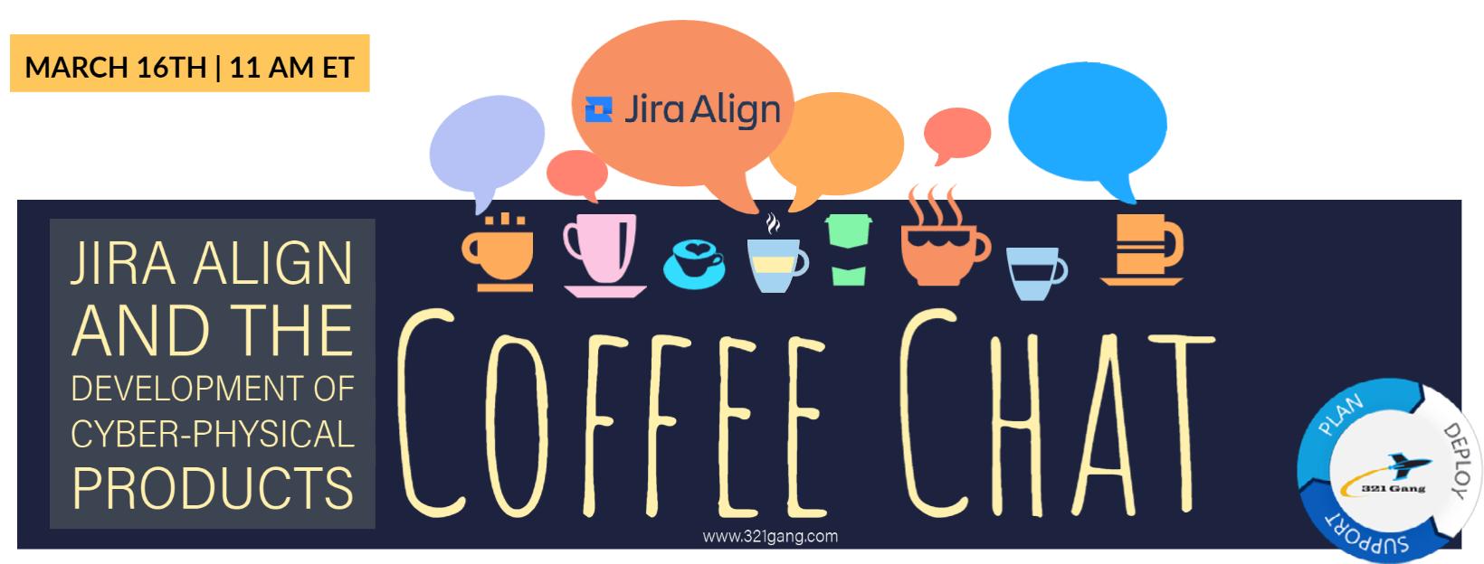 Jira Align Coffee Chat